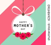 happy mother's day  vector... | Shutterstock .eps vector #626484560