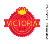 happy victoria day sticker and...   Shutterstock .eps vector #626506760