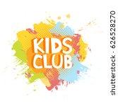 kids club fun letters in... | Shutterstock .eps vector #626528270