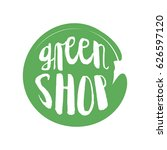 green shop circle letters in... | Shutterstock .eps vector #626597120