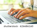 hands on the laptop keyboard. | Shutterstock . vector #626686160
