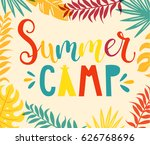 summer camp handdrawn lettering ... | Shutterstock .eps vector #626768696