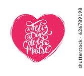 feliz dia de la madre  spanish... | Shutterstock .eps vector #626789198