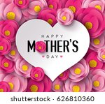 happy mother's day calligraphy... | Shutterstock .eps vector #626810360