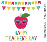 happy teacher's day vector card | Shutterstock .eps vector #626828654