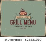 steak house and grill menu... | Shutterstock .eps vector #626831090