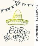 cinco de mayo lettering.... | Shutterstock .eps vector #626839748