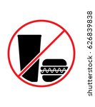 no food or drink allowed vector ... | Shutterstock .eps vector #626839838