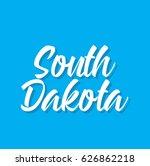 south dakota  text design....   Shutterstock .eps vector #626862218