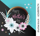 happy mothers day lettering... | Shutterstock .eps vector #626889674