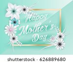 happy mothers day lettering...   Shutterstock .eps vector #626889680