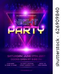 colorful flyer for night party... | Shutterstock .eps vector #626909840