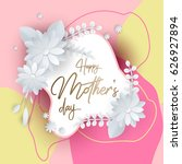 happy mothers day lettering... | Shutterstock .eps vector #626927894