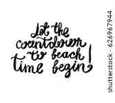 hand lettering inspirational... | Shutterstock .eps vector #626967944