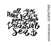 hand lettering inspirational... | Shutterstock .eps vector #626967968