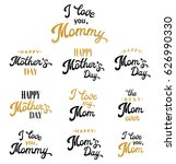 mothers day hand lettering... | Shutterstock .eps vector #626990330