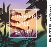 the summer sale poster in a... | Shutterstock .eps vector #627012224