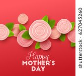 happy mothers day background...   Shutterstock .eps vector #627045260
