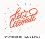 let's celebrate banner. vector... | Shutterstock .eps vector #627112418