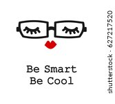 be smart be cool motivational... | Shutterstock .eps vector #627217520