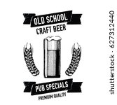 hand drawn beer emblem with... | Shutterstock .eps vector #627312440