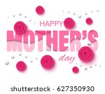 happy mothers day background... | Shutterstock .eps vector #627350930