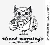 good morning. hand drawn owl... | Shutterstock .eps vector #627364844