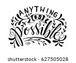 Anything Is Possible With...