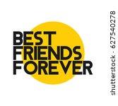 best friend forever logo vector ... | Shutterstock .eps vector #627540278