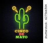 cinco de mayo. neon bright sign.... | Shutterstock .eps vector #627566504