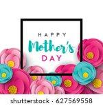 happy mother's day calligraphy... | Shutterstock .eps vector #627569558