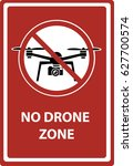 no drone zone in this area dont ... | Shutterstock .eps vector #627700574