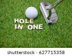 hole in one with putter and...   Shutterstock . vector #627715358