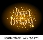 happy birthday lettering text... | Shutterstock .eps vector #627756194