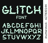 glitch font with distortion... | Shutterstock .eps vector #627830144