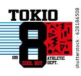 tokio cool boy t shirt print...   Shutterstock .eps vector #628186508