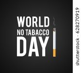 may 31st world no tobacco day.... | Shutterstock .eps vector #628270919