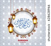 ramadan kareem wallpaper design ... | Shutterstock .eps vector #628628966