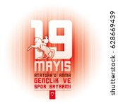 19 mayis ataturk'u anma ... | Shutterstock .eps vector #628669439