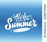 aloha summer surfing abstract... | Shutterstock .eps vector #628676984
