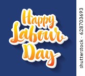 happy labour day modern... | Shutterstock .eps vector #628703693