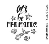 let's be mermaids....