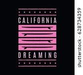 california dreaming. retro... | Shutterstock .eps vector #628734359