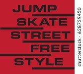 skate board free style... | Shutterstock .eps vector #628739450