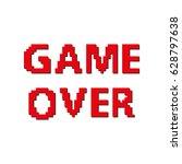 pixel game over computer game   ... | Shutterstock .eps vector #628797638