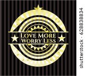 love more worry less gold emblem | Shutterstock .eps vector #628838834