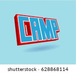 camp text for title or headline.... | Shutterstock . vector #628868114