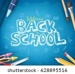 back to school text written in... | Shutterstock .eps vector #628895516