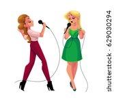 two pretty girls  women singing ... | Shutterstock .eps vector #629030294