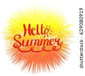 hello summer. hand lettering...   Shutterstock .eps vector #629080919